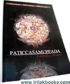 PATICCASAMUPPADA  (PRACTICAL DEPENDENT ORIGINATION)